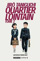 Tome 2, Quartier lointain