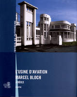 L USINE D'AVIATION MARCEL BLOCH A DEOLS (240)