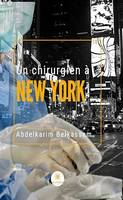 Un chirurgien à New York, Thriller à suspense