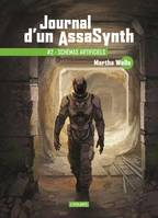 2, Journal d'un assasynth , #2 : Schémas artificiels