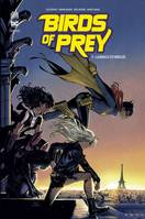 Birds of Prey Rebirth - Tome 3
