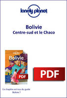 Bolivie - Centre-sud et le Chaco