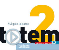 Totem 2 : CD audio pour la classe, Totem 2 : CD audio pour la classe