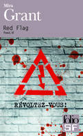 Feed, III : Red Flag