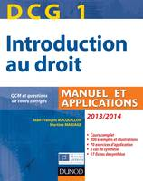 DCG, DCG 1 - Introduction au droit 2013/2014 - 7e édition - Manuel et applications, Manuel et Applications, QCM et questions de cours corrigées, 1