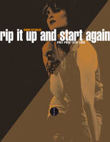 Rip it up and start again / postpunk 1978-1984