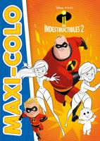 LES INDESTRUCTIBLES 2 - Maxi-Colo - Disney Pixar