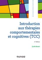 Introduction aux thérapies comportementales et cognitives - 2e éd