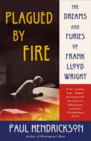 FRANK LLOYD WRIGHT PLAGUED BY FIRE /ANGLAIS