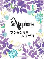 Ghibli Songs - Saxophone Ensemble