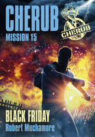 Cherub Mission 15 Black Friday