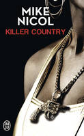 Vengeance, 2, Killer country, Killer Country
