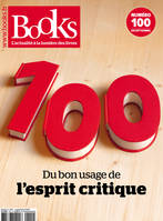 BOOKS Nº100 SEPTEMBRE 2019, Du bon usage de l esprit critique