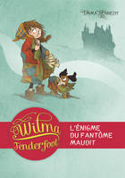 3/WILMA TENDERFOOT  L'ENIGME DU FANTOME MAUDIT (poche)