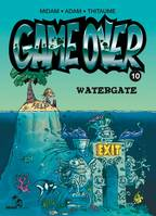 Game Over - Tome 10, Watergate