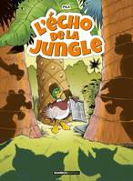 L'Echo de la Jungle - tome 01
