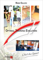 Optimal Training Evolution