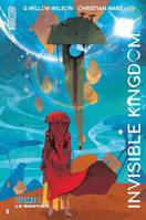1, Invisible kingdom, Le sentier