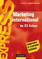 Marketing international - 7ème édition - en 23 fiches