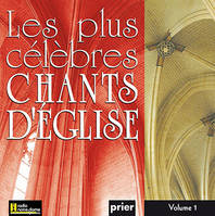 Les Plus Celebres Chants D'Eglise Vol. 1