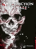 MALEDICTION FINALE T06 - VOLUME 06