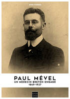 PAUL MEVEL UN MEDECIN BRETON ENGAGE