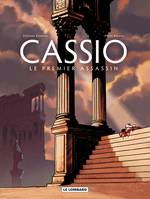 Cassio - Tome 1 - Premier assassin (Le), Volume 1, Le premier assassin