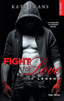 Fight for love - tome 6