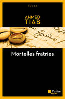 Mortelles fratries