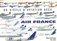 Un siècle d'aviation avec Air France