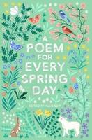 A POEM FOR EVERY SPRING DAY