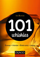 101 Whiskies, Ecosse, Irlande, Etats-Unis, Japon