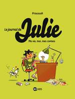 Le journal de Julie, Tome 01, Moi, ma vie, mes copines