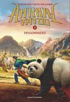Animal Tatoo saison 1, Tome 03, Prisonniers