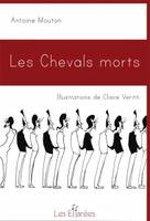 Les Chevals morts, Illustrations de Claire Veritti
