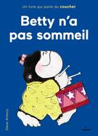 Betty n'a pas sommeil