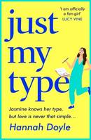 Just My Type, This summer's HILARIOUS novel from the bestselling author of THE YEAR