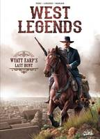West legends / Wyatt Earp's bloody investigation