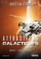 Attractions galactiques, Agents Photoniques, T1