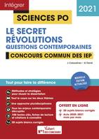 Le secret, révolutions, Questions contemporaines