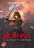 1, Alanna - Tome 1 - Le secret du chevalier