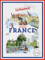Guide du Routard Voyages France, tout un monde à explorer
