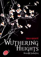 Wuthering Heights, nouvelle traduction - Texte Abrégé