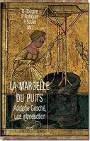 La Margelle du puits, Adolphe Gesché, une introduction