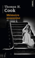 Mémoire assassine / roman noir, roman