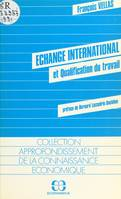 Échange international et qualification du travail