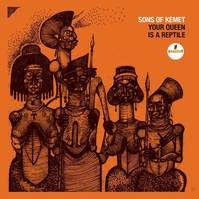 CD / Your Queen Is A Reptile / Sons Of Kemet