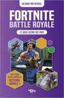 Battle Royale - Le guide ultime des pros