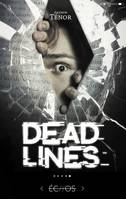 DEAD LINES