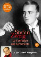 La Confusion des sentiments, Livre audio 1 CD MP3 - 412 Mo